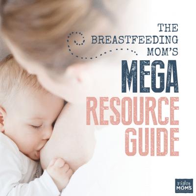The Breastfeeding Mom's Mega Resource Guide