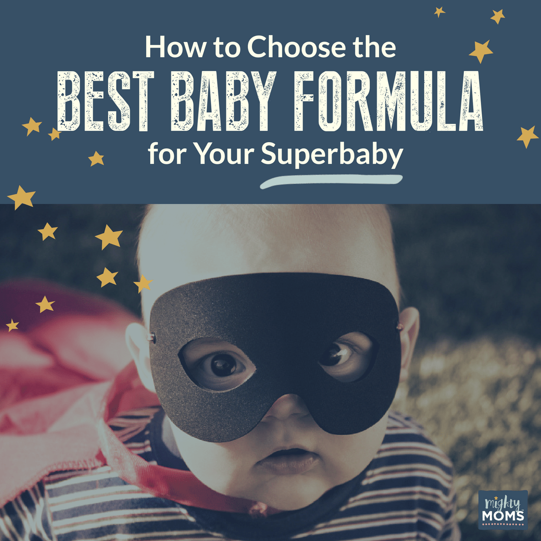 How to Choose the Best Baby Formula for Your Superbaby - MightyMoms.club