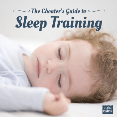 The Cheater's Guide to Baby Sleep Training