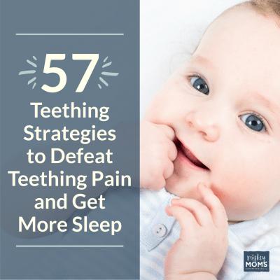 57 Strategies to Defeat Baby Teething Pain & Get More Sleep