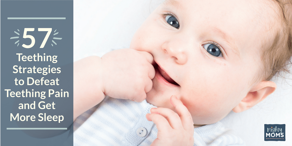 57 Strategies to Defeat Baby Teething Pain and Get More Sleep - MightyMoms.club