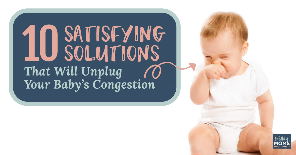 04ec5bef8c1b Solving Baby Congestion the Easy Way  At Home - MightyMoms.club