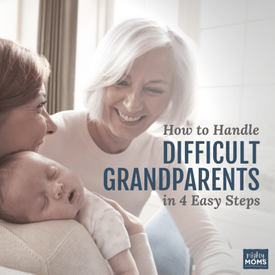 How to Handle Difficult Grandparents in 4 Easy Steps