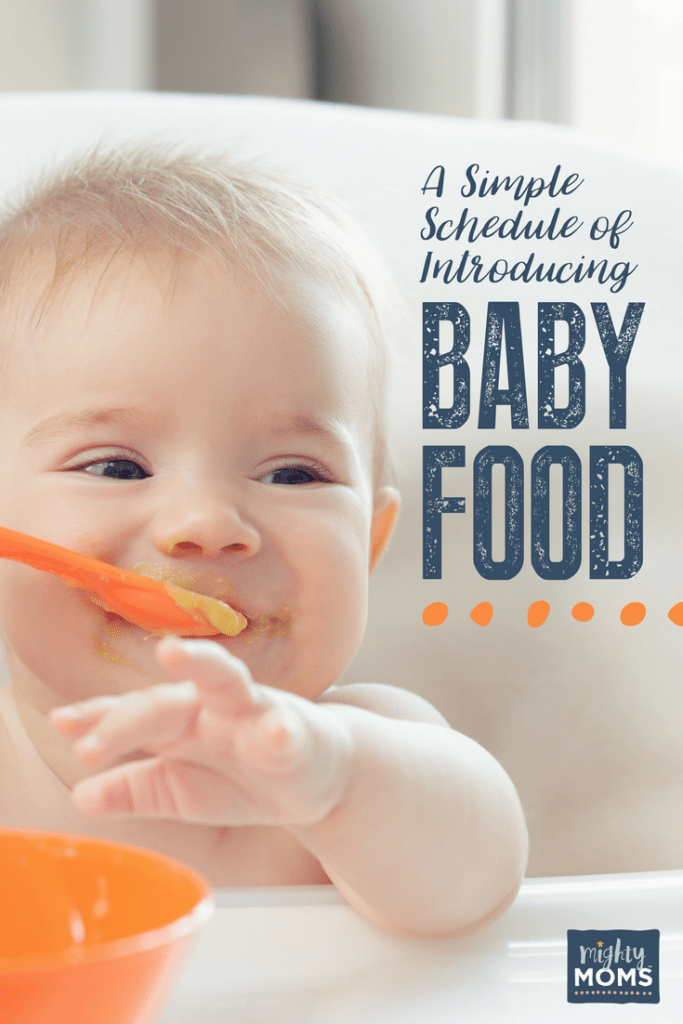 A Simple Schedule of Introducing Baby Food - MightyMoms.club