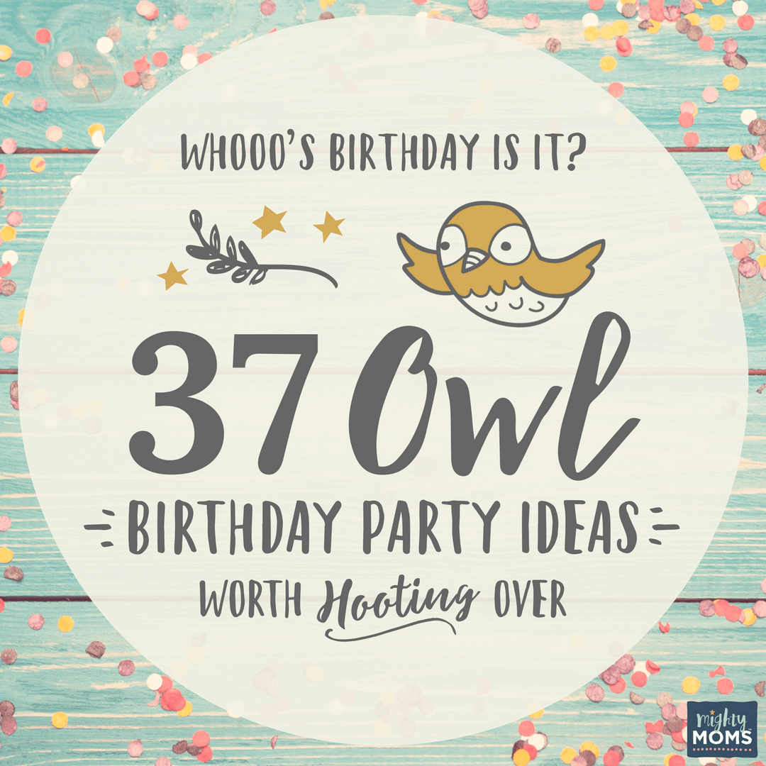 37 Owl Birthday Party Ideas - MightyMoms.club