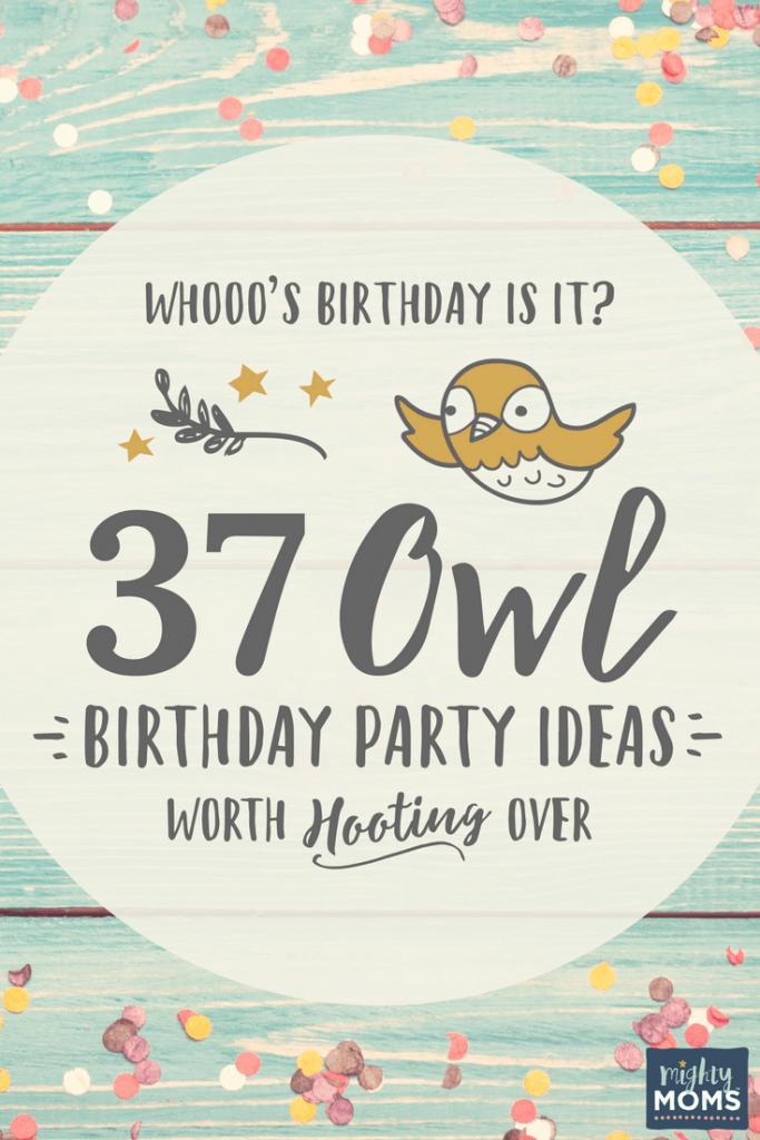 37 Owl Birthday Party Ideas - MightyMoms.club