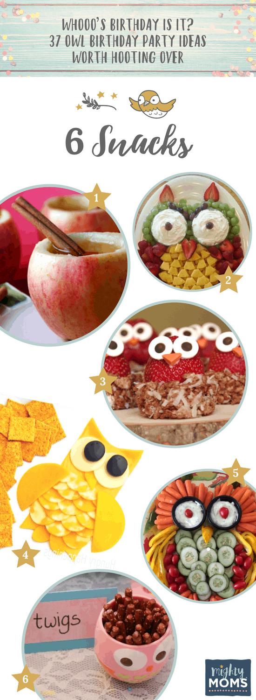 6 Snack Ideas for an Owl Birthday Party - MightyMoms.club