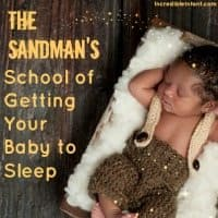 The Sandman's School of Getting Baby to Sleep Through the Night