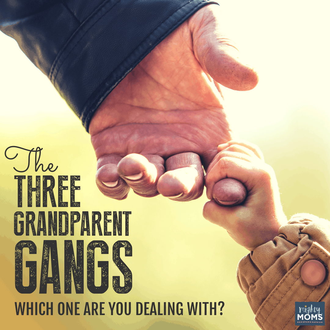 The 3 Grandparent Gangs: Which One Are You Dealing With? - MightyMoms.club