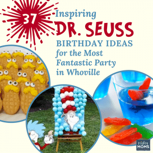 37 Inspiring Dr. Seuss Birthday Ideas for the Most Fantastic Party in Whoville - Mightymoms.club