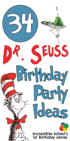 34 Dr. Seuss Birthday Party Ideas to Celebrate Baby's First Y - MightyMoms.club