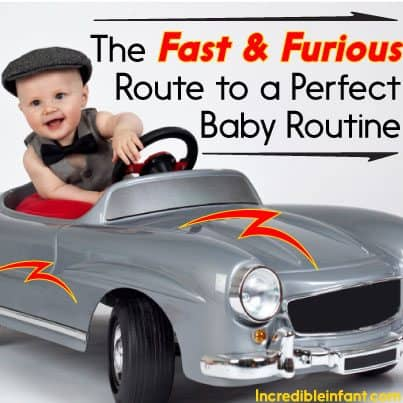 The Fast & Furious Route to a Perfect Baby Routine - MightyMoms.club