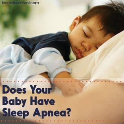 Does Your Baby Have Sleep Apnea?