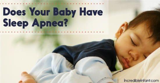 Does Your Baby Have Sleep Apnea? - MightyMoms.club