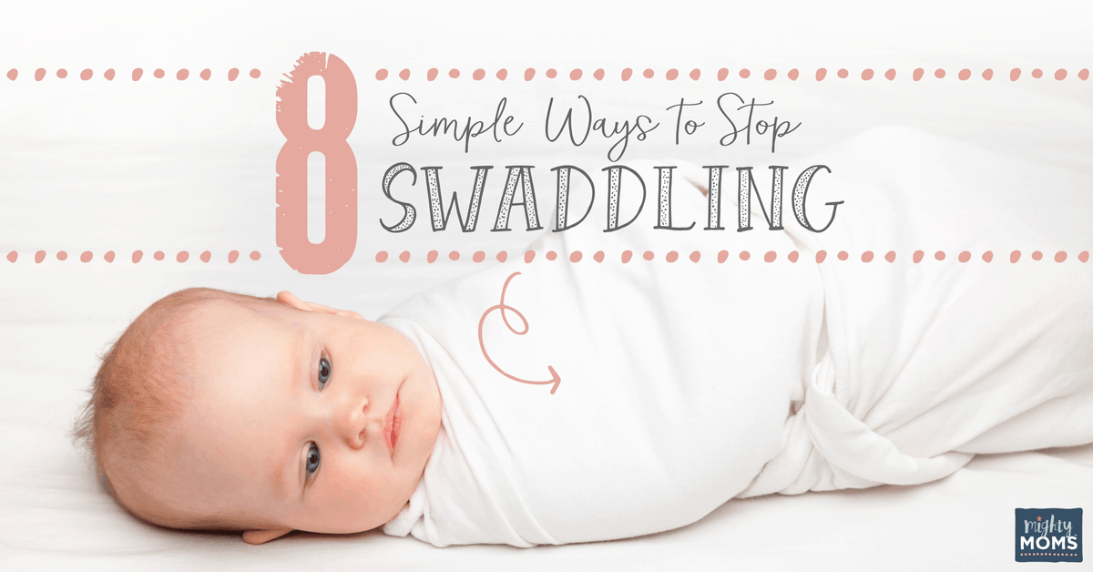 a644ce6c6f8 8 Simple Ways to Stop Swaddling Your Newborn - MightyMoms.club
