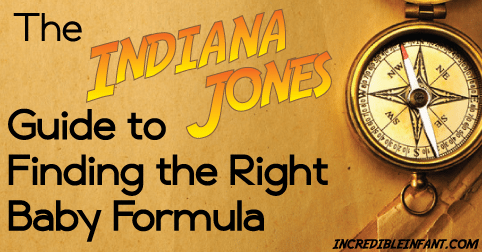 The Indiana Jones Guide to Finding the Right Baby Formula - mightymoms.club