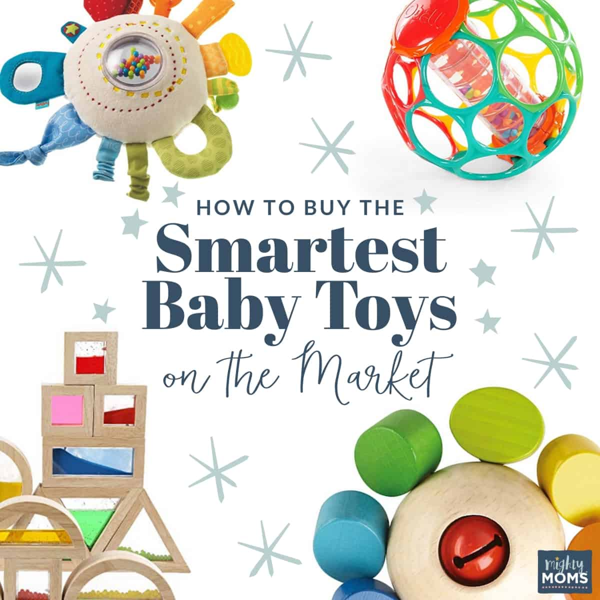 How to Buy the Smartest Baby Toys on the Market - MightyMoms.club