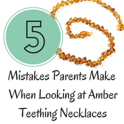 5 Mistakes Parents Make When Looking at Amber Teething Necklaces