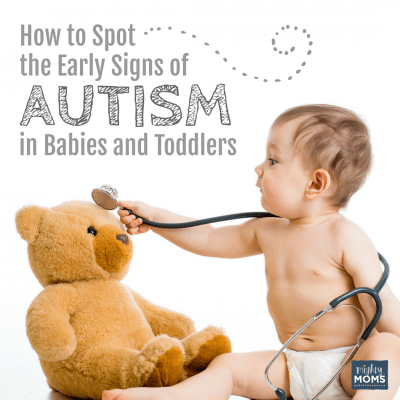 How to Spot the Early Signs of Autism in Babies & Toddlers