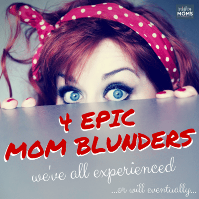 4 Epic Mom Fails We've All Experienced (Or Will Eventually…)