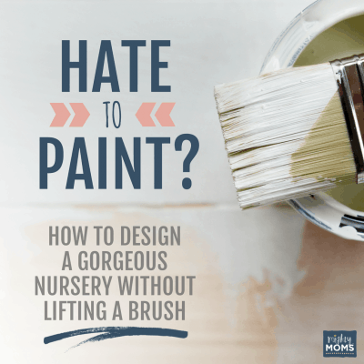 Hate to Paint? How to Design a Gorgeous Nursery Without Lifting a Brush