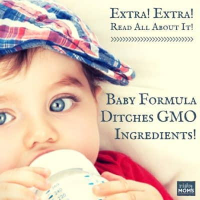 Extra! Extra!  Baby Formula Ditches GMO Ingredients