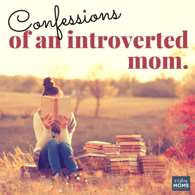 Confessions of an Introverted Mom