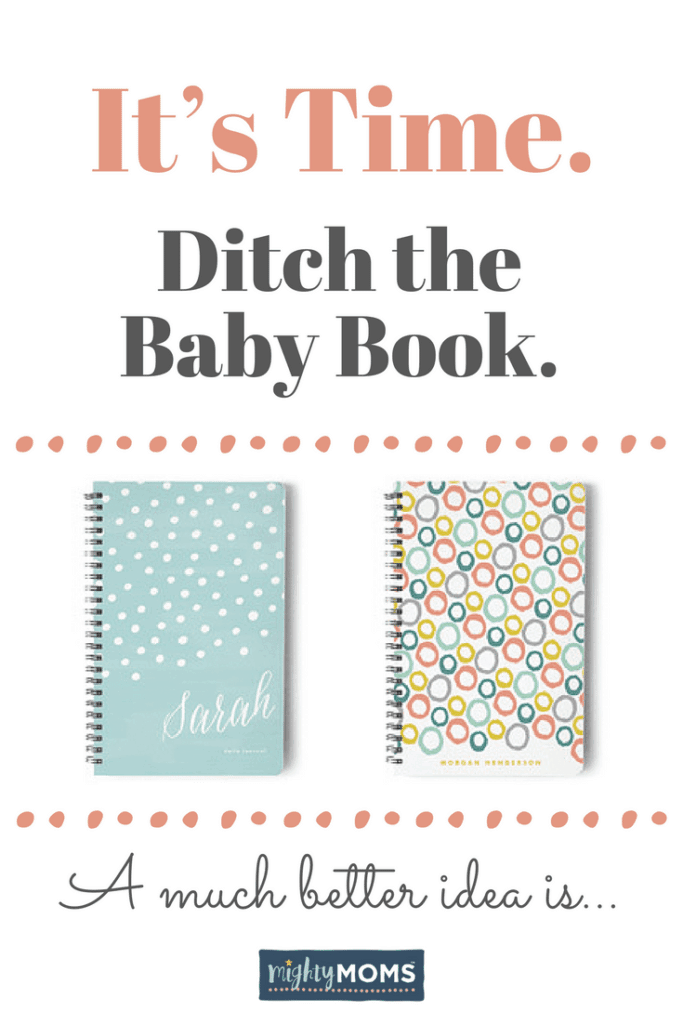 It's Time to Ditch the Baby Book and Use This Better Idea Instead ~ MightyMoms.club