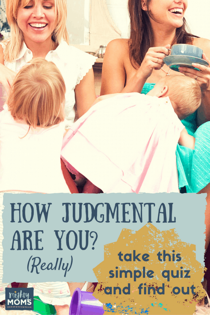 How Judgmental Are You, Really? (Quiz) - MightyMoms.club