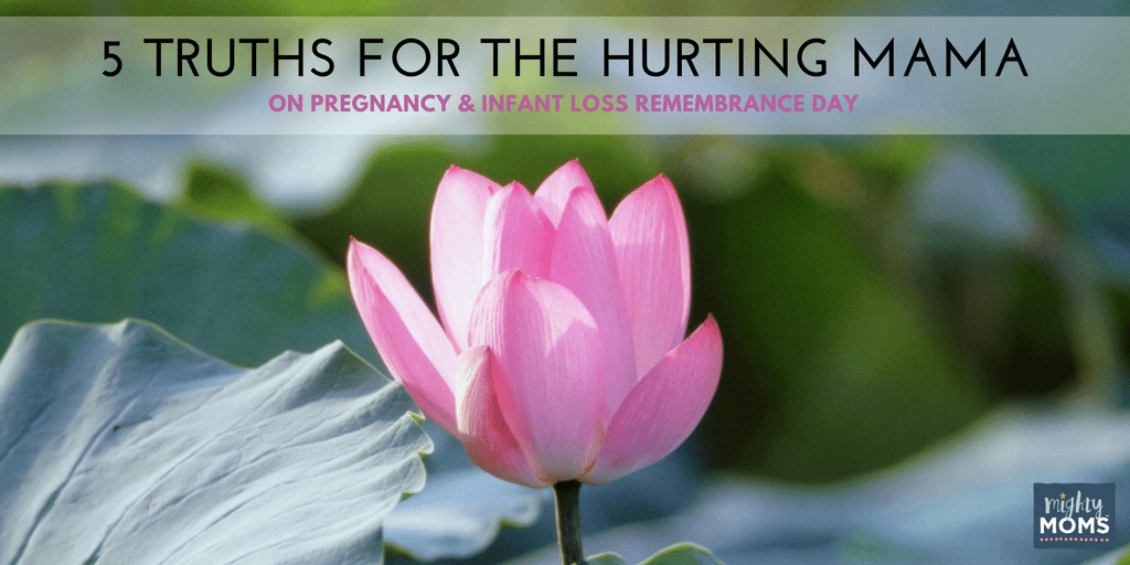 5 Truths for the Hurting Mama on Infant Loss Rememberance Day - MightyMoms.club