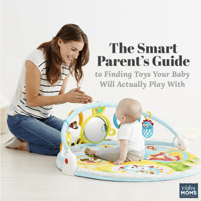 The Smart Parent's Guide to Finding Toys Your Baby Will Actually Play With
