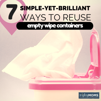 7 Simple-Yet-Brilliant Ways to Reuse Empty Baby Wipe Containers