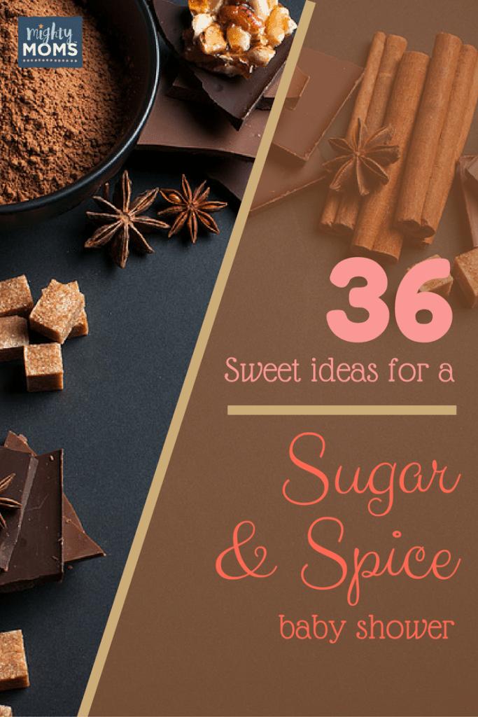 36 Sweet Ideas For A Sugar U0026 Spice Baby Shower ~ MightyMoms.club