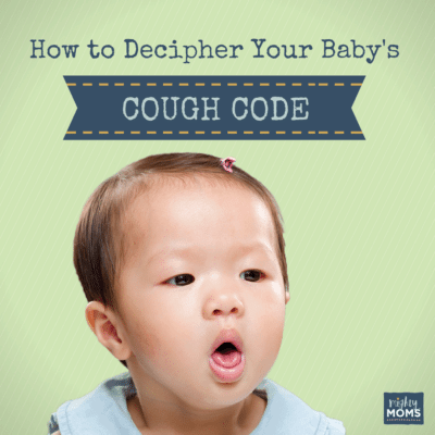 How to Decipher the Baby Cough Code: Easy Clues to Follow {Free Printable!}