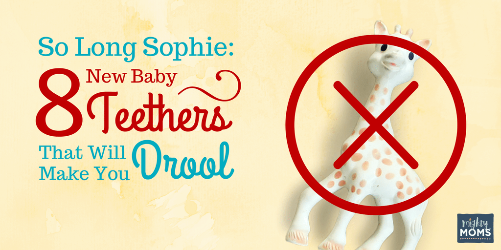 So Long Sophie: 8 New Baby Teethers That Will Make You Drool ~ MightyMoms.club