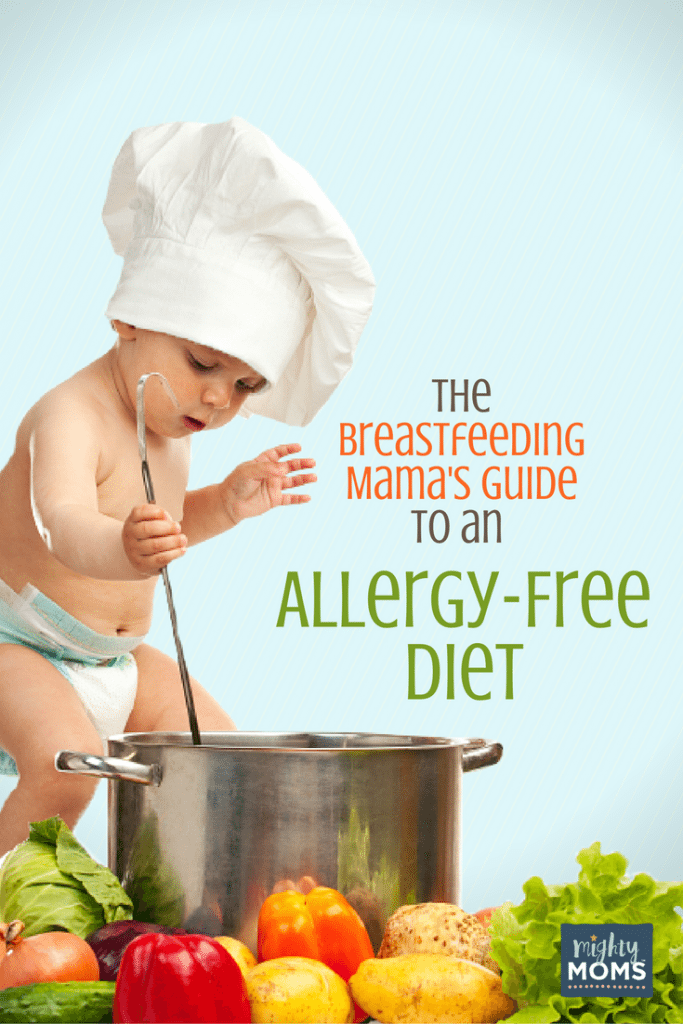 The Breastfeeding Mama's Guide to an Allergy-Free Diet ~ MightyMoms.club
