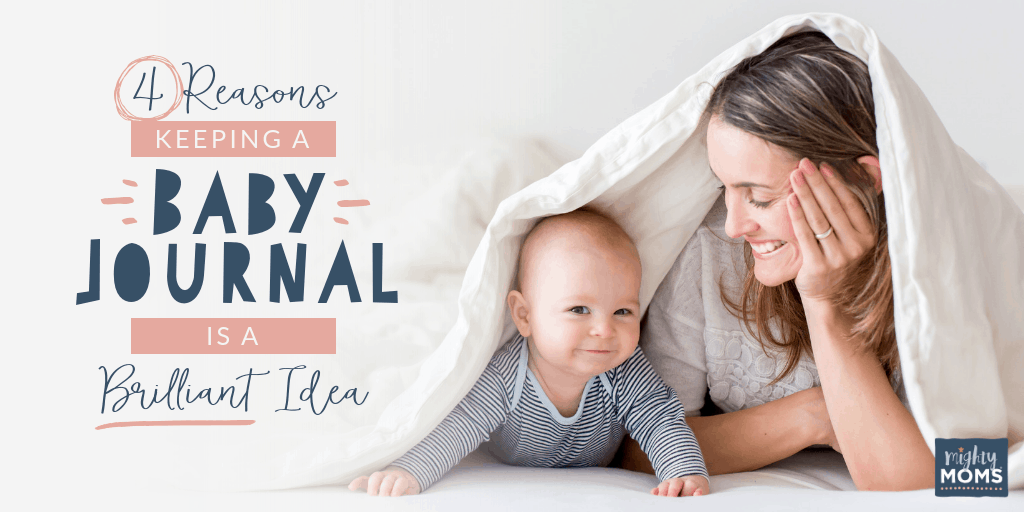This is why you need to keep a baby journal - MightyMoms.club