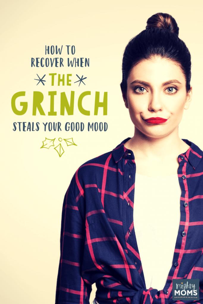 Grinch Stole Your Good Mood? - MightyMoms.club