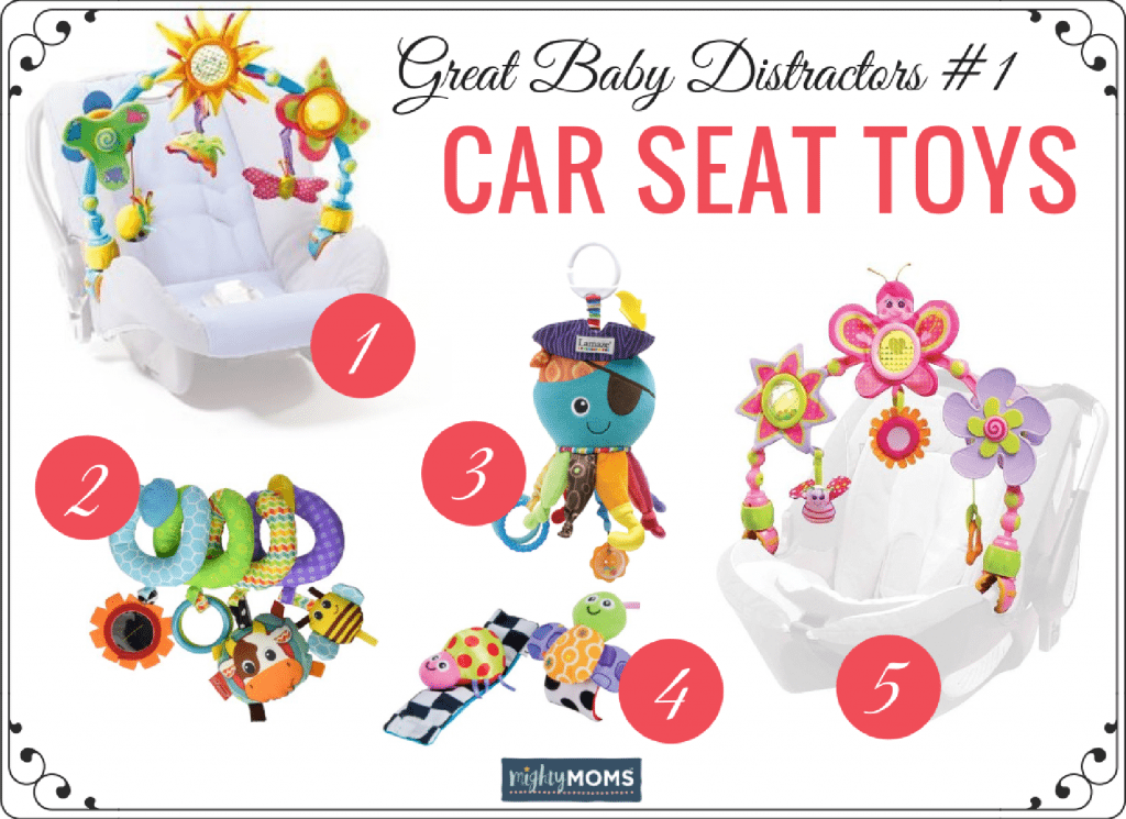 Tear-Free Baby Road Trips: Great Car Seat Distractors ~ MightyMoms.club