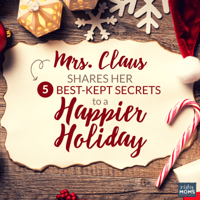Mrs. Claus Shares Her 5 Best-Kept Secrets to a Happier Holiday {Free Printable!}