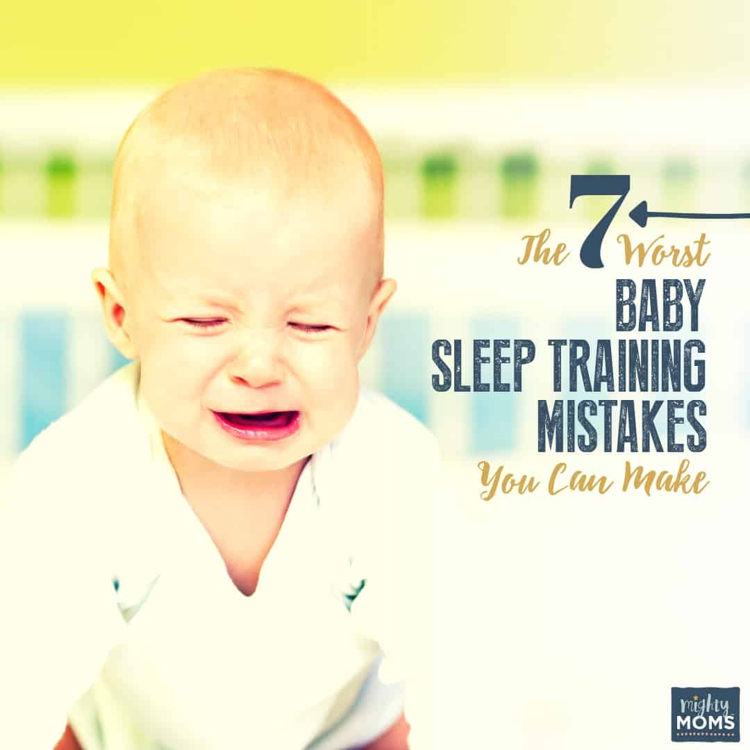 These are the 7 worst sleep training mistakes you can make | MightyMoms.club