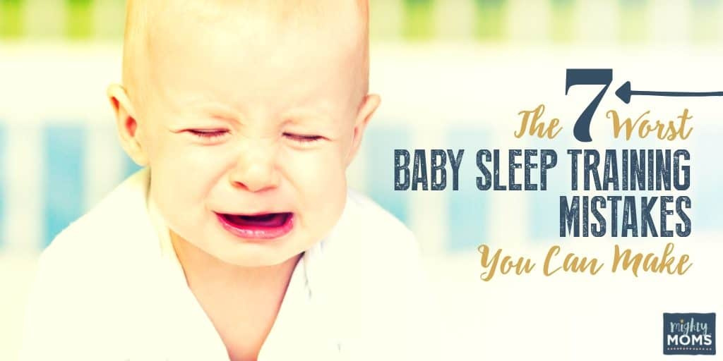 15b8ba940 These are the 7 worst sleep training mistakes you can make | MightyMoms.club