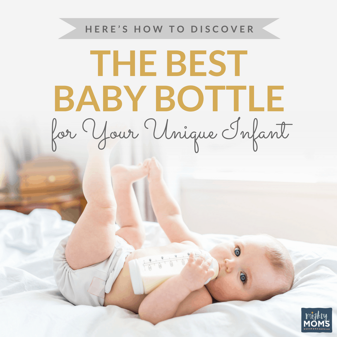 Find the Best Baby Bottle for YOUR Infant - MightyMoms.club