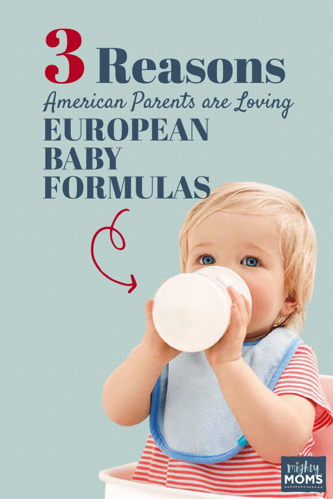 3 Reasons American Parents Are Loving European Baby Formulas - MightyMoms.club