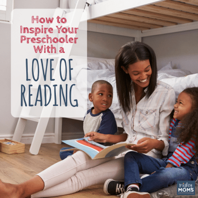 How to Inspire Your Preschooler With a Love of Reading