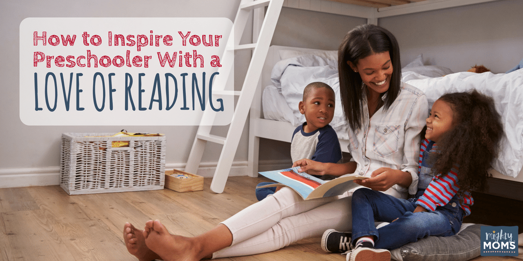 How to Inspire Your Preschooler with a Love of Reading - MightyMoms.club