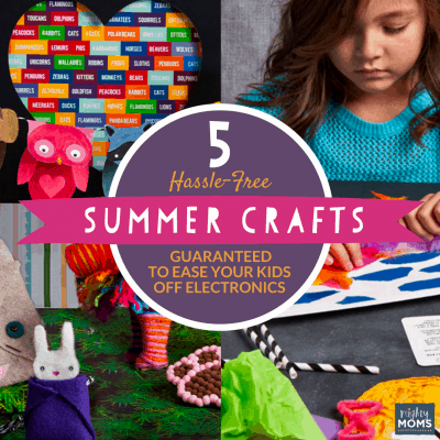 5 Hassle-Free Summer Crafts Guaranteed to Ease Your Kids Off Electronics
