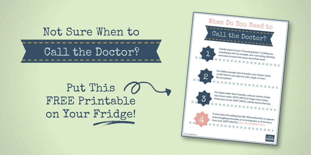 "Get your Free ""When to Call the Doctor"" printable for the Fridge! MightyMoms.club"