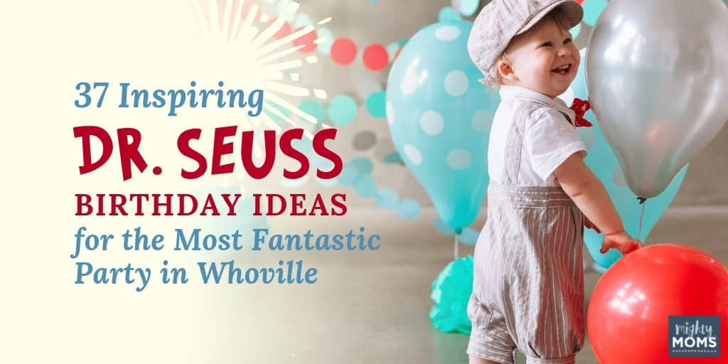 Christmas Birthday Party Ideas For Toddlers.34 Dr Seuss Birthday Party Ideas To Celebrate Baby S First