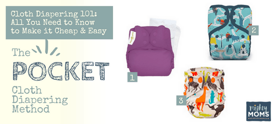 Cloth Diapering 101 - Pocket Diapering Method - MightyMoms.club